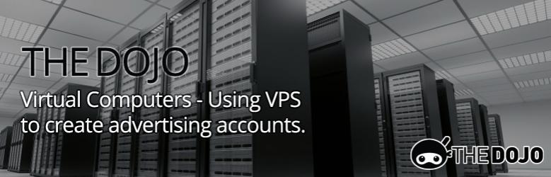 virtualcomputersusingvpstocreateadvertisingaccounts.jpg